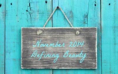 November 2014-Defining Beauty