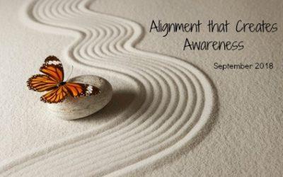 September 2018-Alignment that Creates Awareness