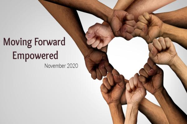 November 2020- Moving Forward Empowered